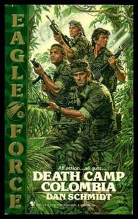 DEATH CAMP COLUMBIA - An Eagle Force Adventure