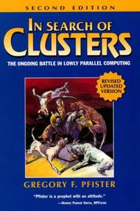 In Search of Clusters by Gregory F. Pfister - Paperback - 1997 - from ThriftBooks and Biblio.com