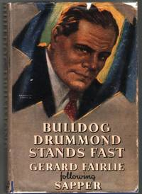 Bulldog Drummond Stands Fast