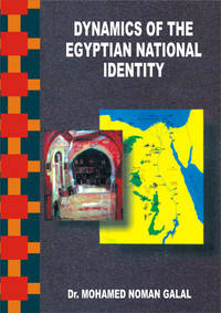 DYNAMICS OF THE EGYPTIAN NATIONAL IDENTITY