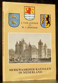 Merkwaardige Kastelen in Nederland: 36 Afbeeldingen Met Een Verkorte Beschrijving (Dutch Language) Kasteelen