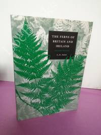 THE FERNS OF BRITAIN AND IRELAND [second edition]