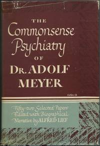 image of The Commonsense Psychiatry of Dr. Adolf Meyer: Fifty-Two Selected Papers