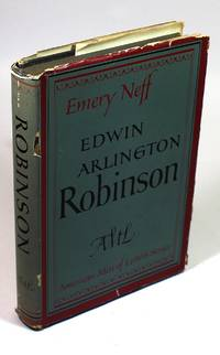Edwin Arlington Robinson by  Emery Neff - First Edition - 1948 - from Black Paw Books (SKU: 7864)