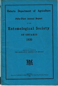 image of FIFTY-FIRST ANNUAL REPORT OF THE ENTOMOLOGICAL SOCIETY OF ONTARIO 1920. Ontario Department of Agriculture. Printed by Order of The Legislative Assembly of Ontario.