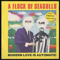 [Vinyl Record]: Modern Love is Automatic