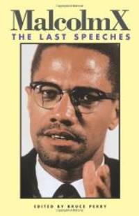 image of Malcolm X: The Last Speeches (Malcolm X speeches & writings)