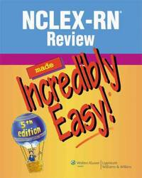 NCLEX-RN Review Made Incredibly Easy! (NCLEXRN REVIEW MADE INCREDIBLY EASY) - Paperback