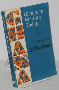 Ghanian writing today; volume I.