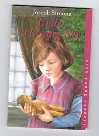 Under A Living Sky