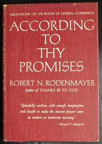 According to Thy Promises: Meditations on the Prayer of General Confession