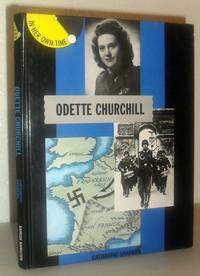 Odette Churchill  (In Her Own Time)