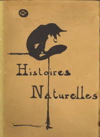 Histoires naturelles édition illustrée de vingt-deux lithographies reproduites en fac-similé de H. de Toulouse-Lautrec