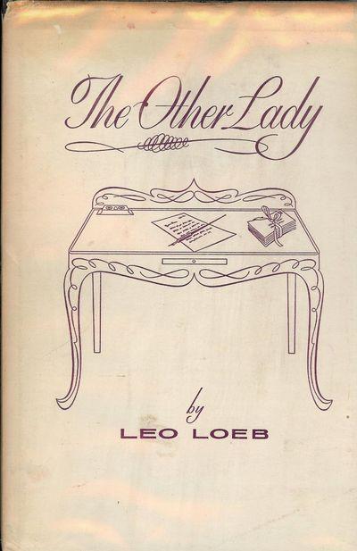 1957. LOEB, Leo. THE OTHER LADY: A NOVEL. Tahlequah, Oklahoma: The Pan Press, . 8vo., decorative bla...