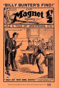 The Magnet Library, No 105. February 12th 1910. The Greyfriars Treasure. Facsimile