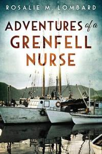 Adventures of a Grenfell Nurse