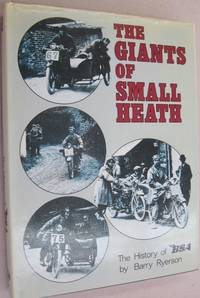 Giants of Small Heath: History of B. S. A. (Foulis motorcycling book)