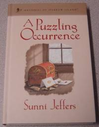 A Puzzling Occurrence (Mysteries of Sparrow Island #22) by  Sunni Jeffers - Hardcover - Book Club Edition - 2007 - from Books of Paradise (SKU: R7166)