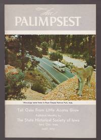 The Palimpsest: Tall Oaks From Little Acorns Grow