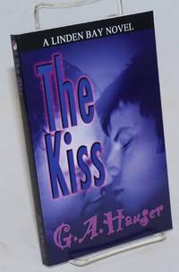 The Kiss A Linden Bay novel