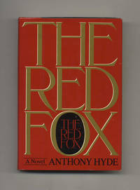 The Red Fox  - 1st Edition/1st Printing by  Anthony Hyde - First Edition; First Printing - 1985 - from Books Tell You Why, Inc. (SKU: 30788)