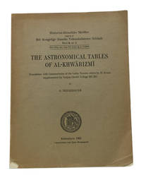 The Astronomical Tables of al-Khwarizmi. Translation with Commentaries of the Latin Version...