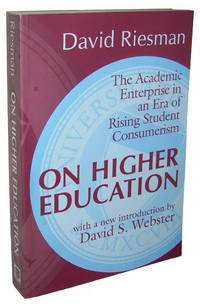 On Higher Education: The Academic Enterprise in an Era of Rising Student Consumerism (Foundations...