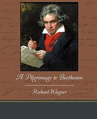 A Pilgrimage to Beethoven