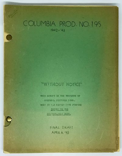 Culver City, CA: Columbia Pictures, 1943. Wraps. , -117 pages. Copy belonging to Marguerite Chapman,...