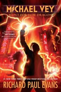 Michael Vey 4 : Hunt for Jade Dragon by Richard Paul Evans - 2015