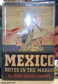 image of Mexico; Notes in the Margin