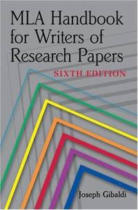 MLA Handbook for Writers of Research Papers, 6th Ed