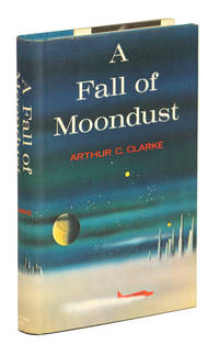 A FALL OF MOONDUST by Clarke, Arthur C - [1961].
