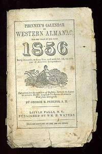 Phinney's Calender or Western Almanac for the Year of Our Lord 1856