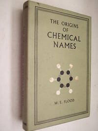 The Origins Of Chemical Names