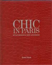 Chic In Paris: Style Secrets & Best Addresses