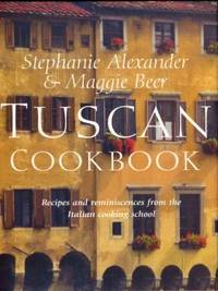 Tuscan Cookbook by  Maggie  and Beer - 1st Edition - 1998 - from Chris Hartmann, Bookseller and Biblio.com