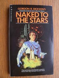 Naked to the Stars # 74667 by  Gordon R Dickson - Paperback - First Paperback edition first printing - 1961 - from Scene of the Crime Books, IOBA (SKU: biblio14079)