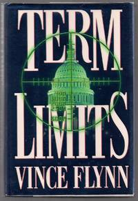 Term Limits by  Vince Flynn - First printing - 1998 - from Evening Star Books and Biblio.co.uk