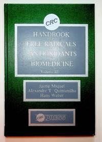 CRC Handbook of Free Radicals and Antioxidants in Biomedicine Volume III