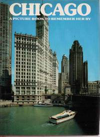 CHICAGO: A PICTURE BOOK TO REMEMBER HER BY