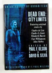 Dead End: City Limits, An Anthology of Urban Fear