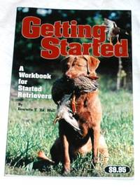 Getting Started: A Workbook for Started Retrievers