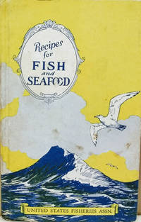 Fish and Sea Food Recipes:  Covering the Entire Industry