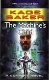 image of The Machine's Child: A Company Novel (The Company)