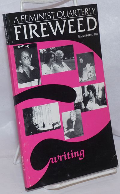 Toronto: Fireweed, 1983. Paperback. 120p., 5.25 x 8.25 inches, illus., short stories and poetry, lig...
