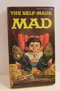 William M Gaine's the SELF-MADE MAD Please See MY Photo of Cover -- it May  Differ