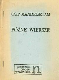 Pó ne wiersze [The late verse]
