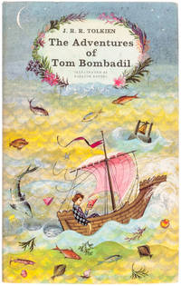 The Adventures of Tom Bombadil, and other verses from The Red Book.