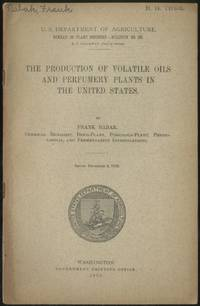 The Production of Volatile Oils and Perfumery Plants in the United States